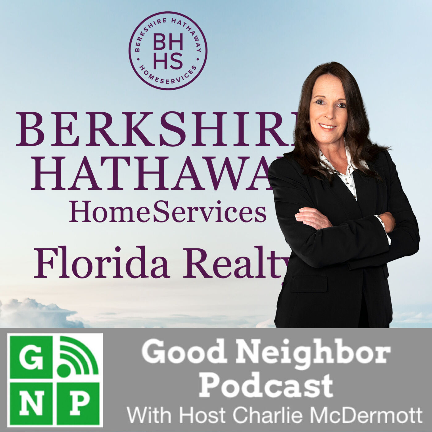 EP #492: Berkshire Hathaway Home Services with DeAnn Suchy