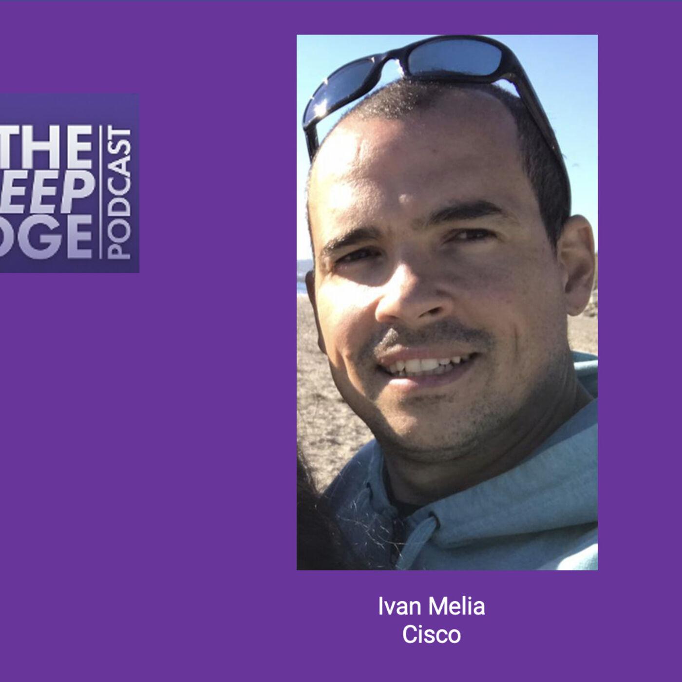 Head of Business Development, Cisco Managed Services Software Ivan Melia  - Episode 32
