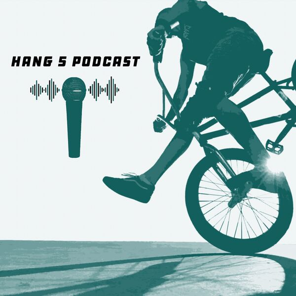 The Hang 5 Podcast Podcast Artwork Image