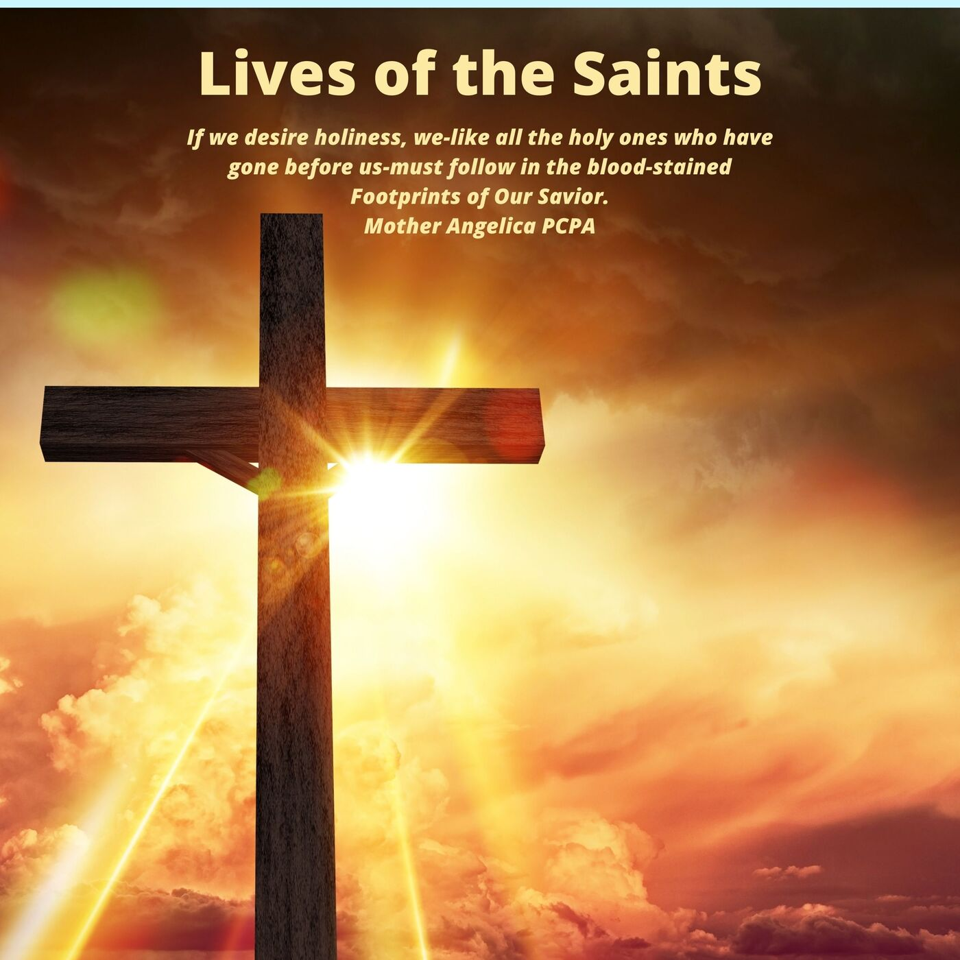 The Lives of the Saints and Suffering