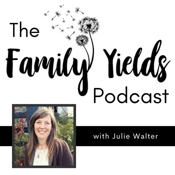 Family Yields Podcast Podcast Artwork Image