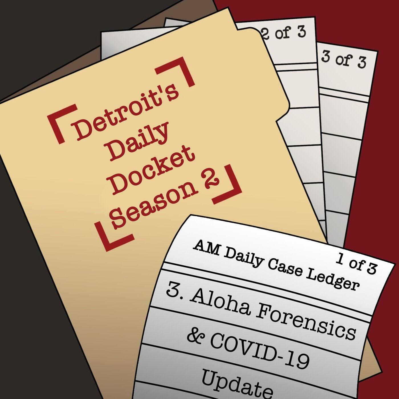 Aloha Forensics & COVID-19 Update