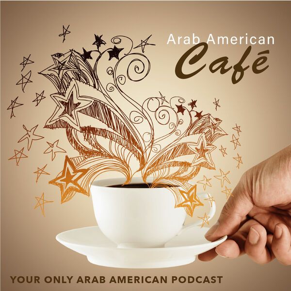 Arab American Café Podcast Artwork Image