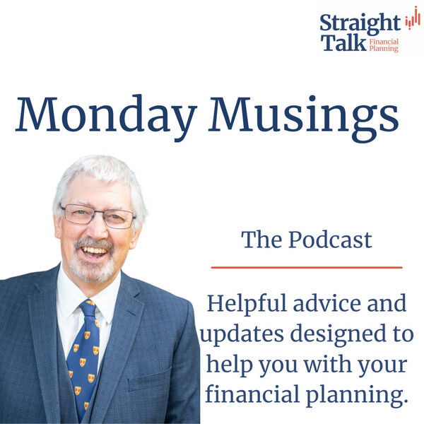 Monday Musings from David at Straight Talk Financial Planning Podcast Artwork Image