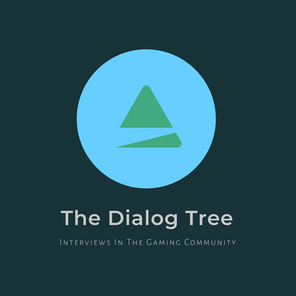 The Dialog Tree: Interviews With Creators Within The Video Game Industry Podcast Artwork Image