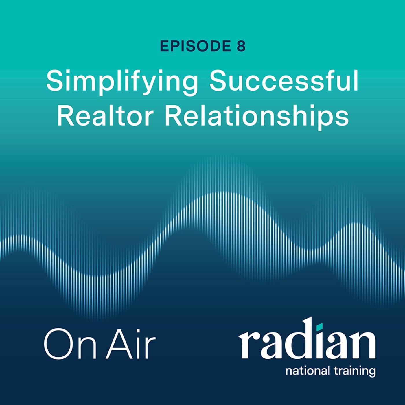 Simplifying Successful Realtor Relationships