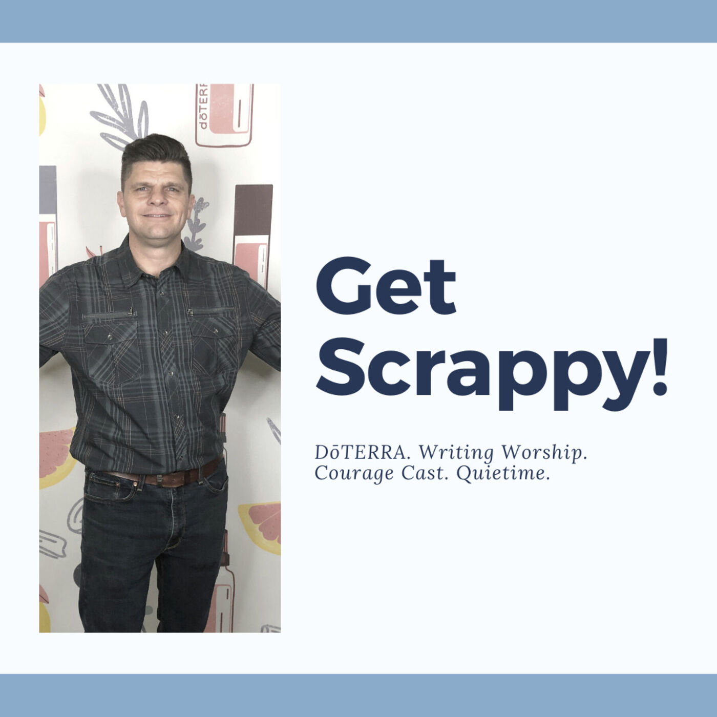 502 - Motivation Monday | Get Scrappy