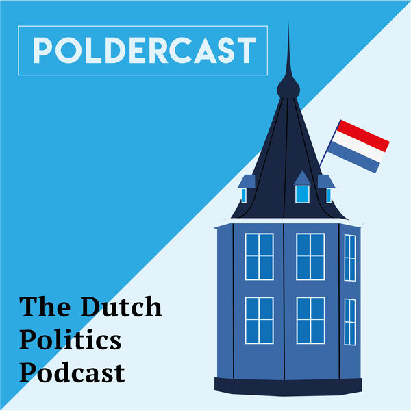 Poldercast: The Dutch Politics Podcast Podcast Artwork Image