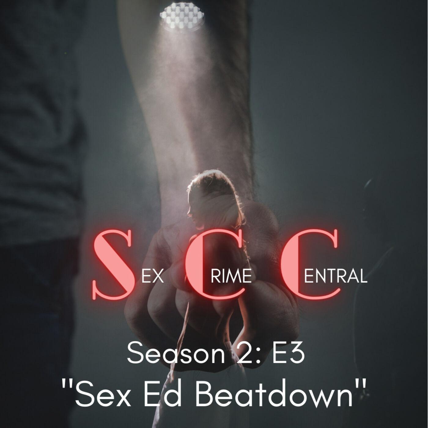 Sex Ed Beatdown