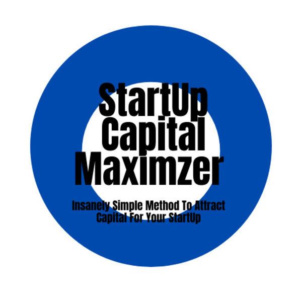 Mark's StartUp Capital Maximizer Podcast Podcast Artwork Image