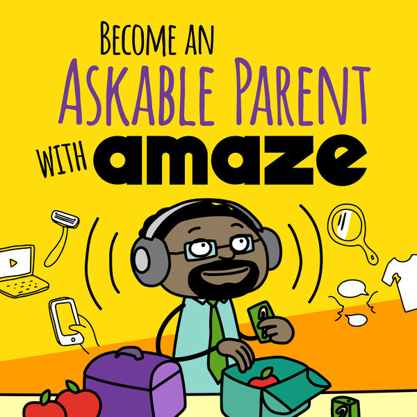 Become an Askable Parent with AMAZE Podcast Artwork Image