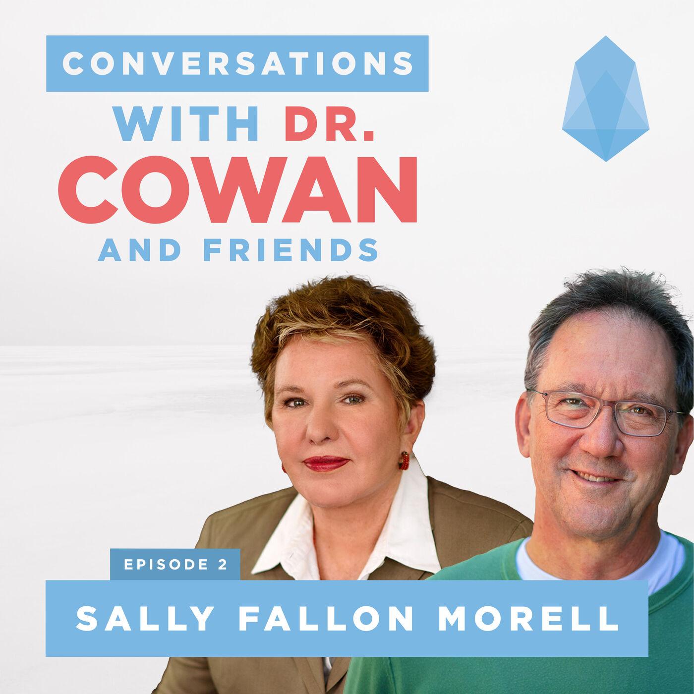 Ep2: Sally Fallon Morell