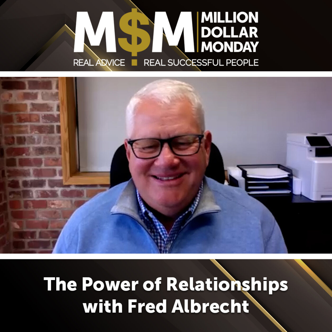 The Power of Relationships with Fred Albrecht