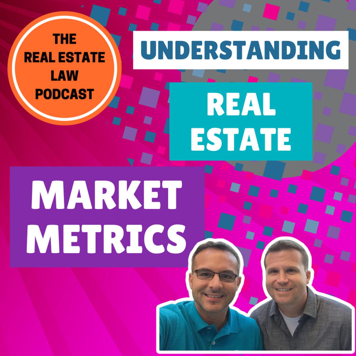22 - Understanding Real Estate Market Metrics