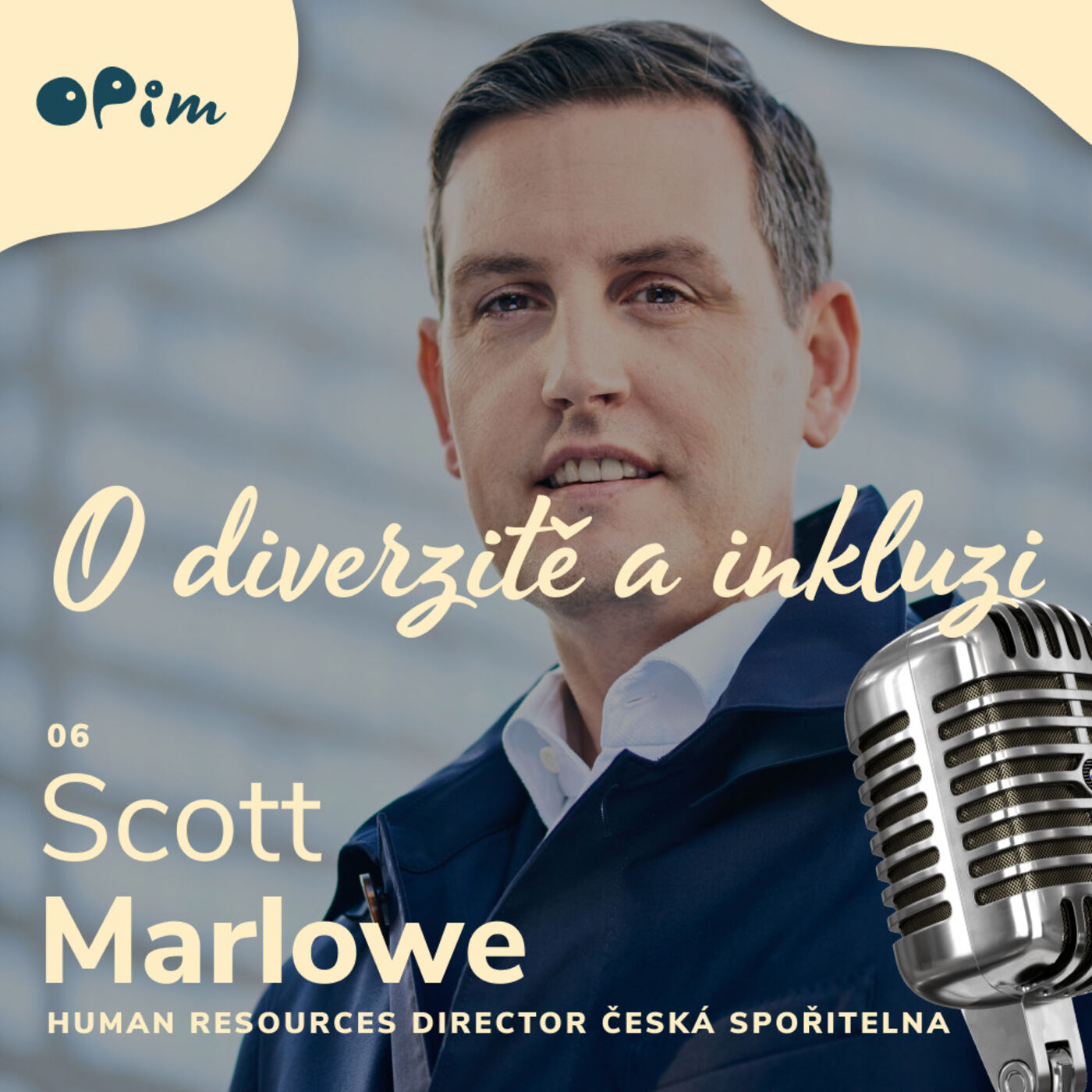 06: Scott Marlowe: what are the key areas in D&I to focus on in Česká spořitelna and what is so specific about the company culture?