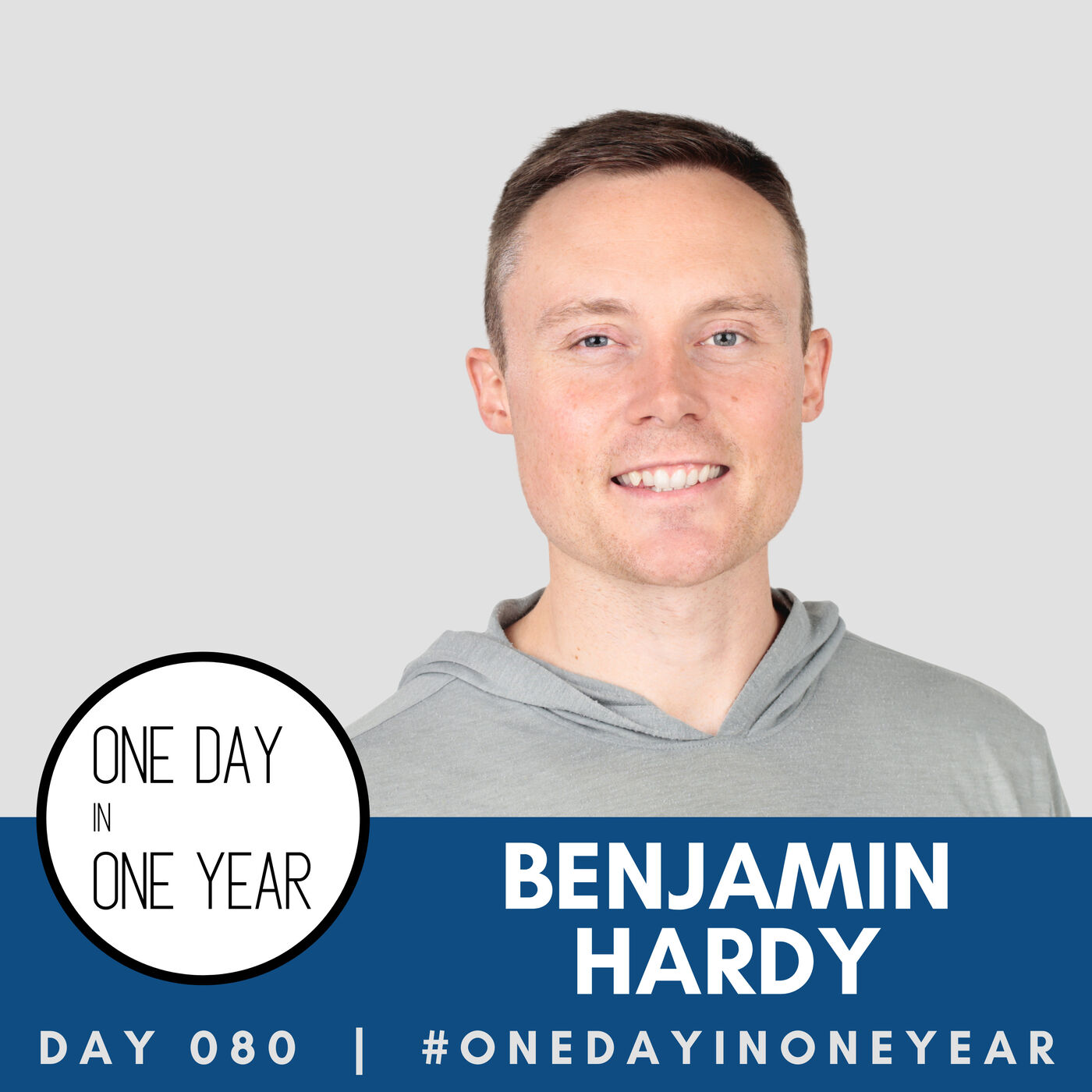 080  |  Benjamin Hardy - Author, Writer, and Father