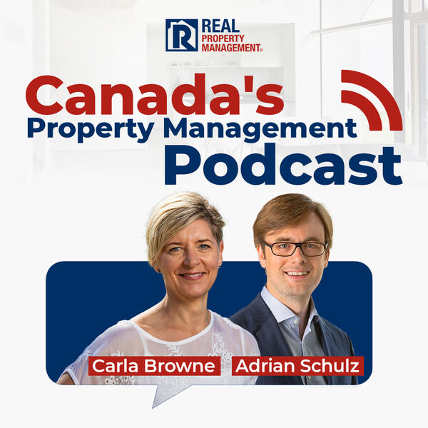 Canada's Property Management Podcast Podcast Artwork Image