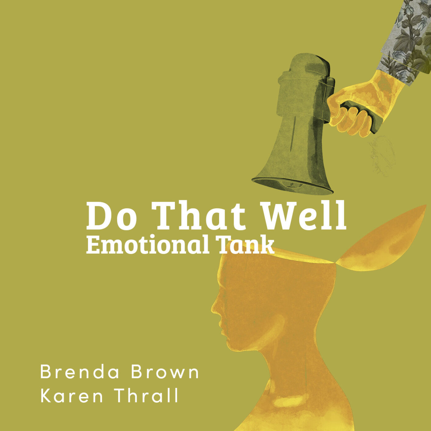 Do That Well: Emotional Tank