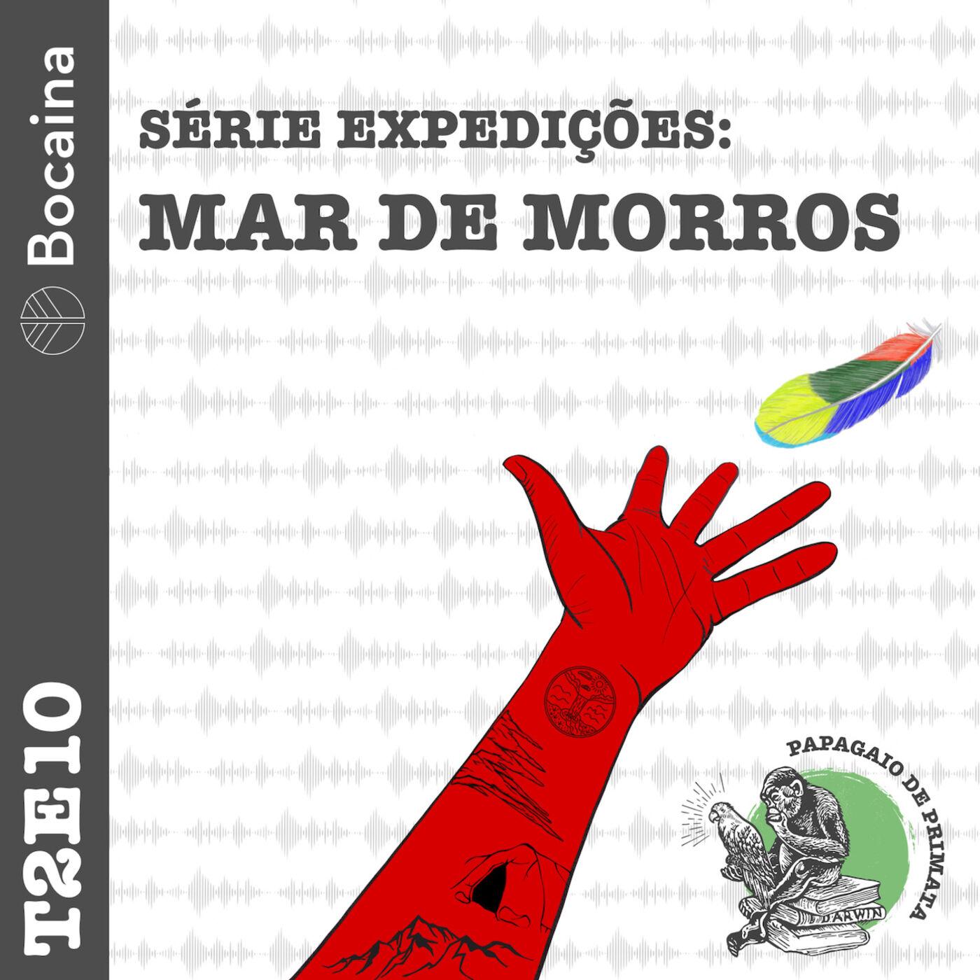 #20 - T2E10 – Mar de morros