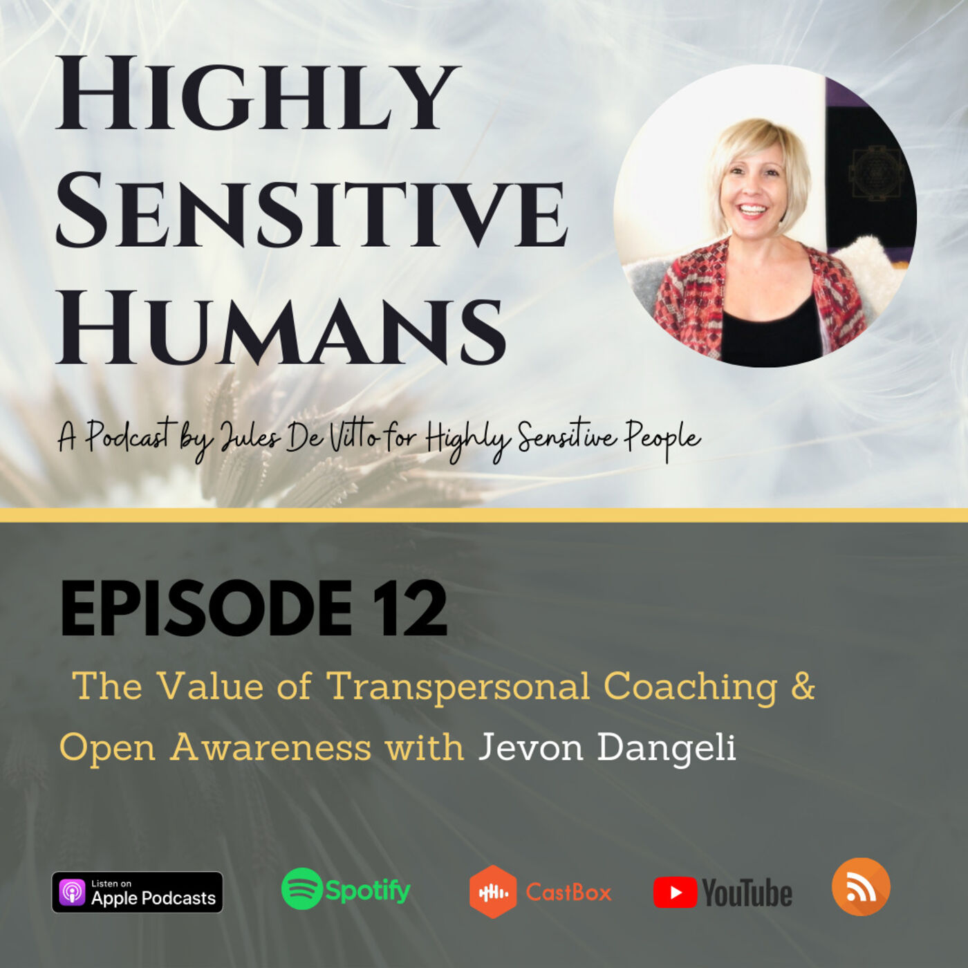 The Value of Transpersonal Coaching & Open Awareness for Highly Sensitive People