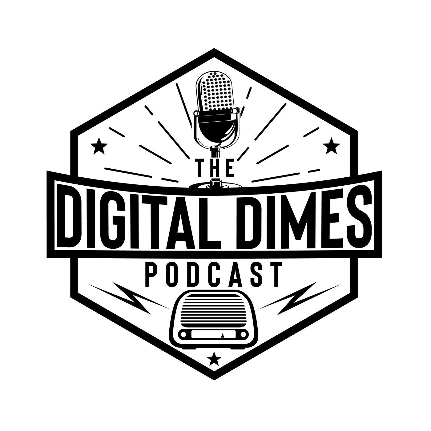 Digital Dimes Podcast Episode 2