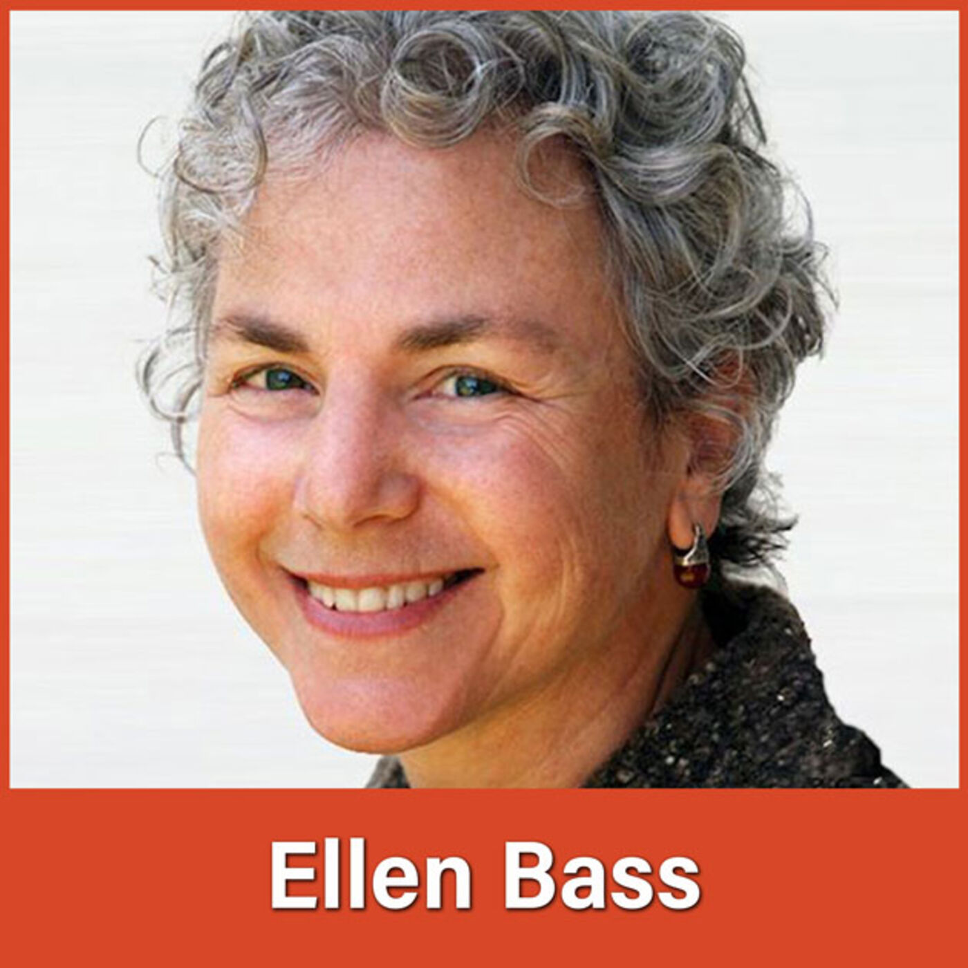#34 Ellen Bass: Nourishing and Sustaining Ourselves Through Poetry