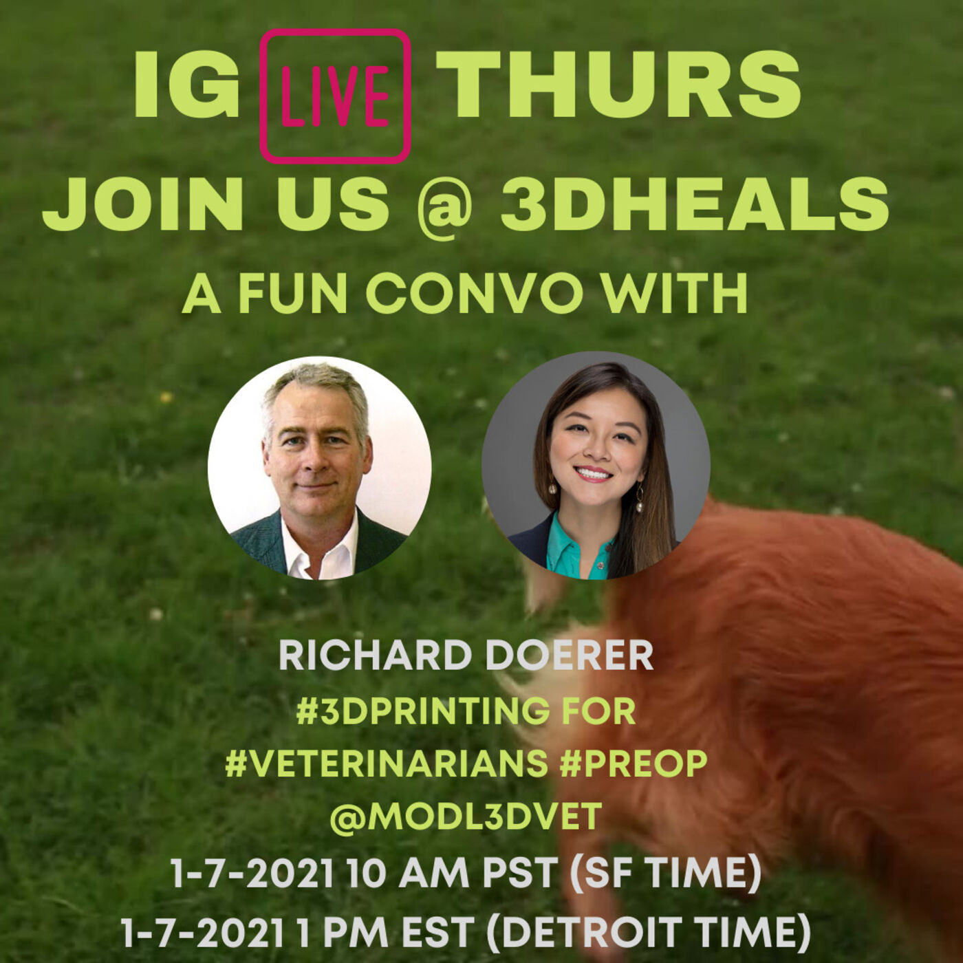 3DHEALS IG Live: 3D Printing for Veterinary Medicine with Richard Doerer @modl3dvet