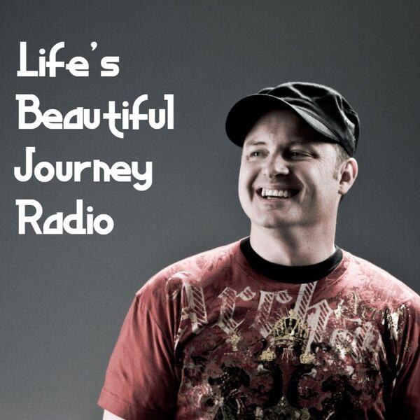 Life's Beautiful Journey Radio Podcast Artwork Image