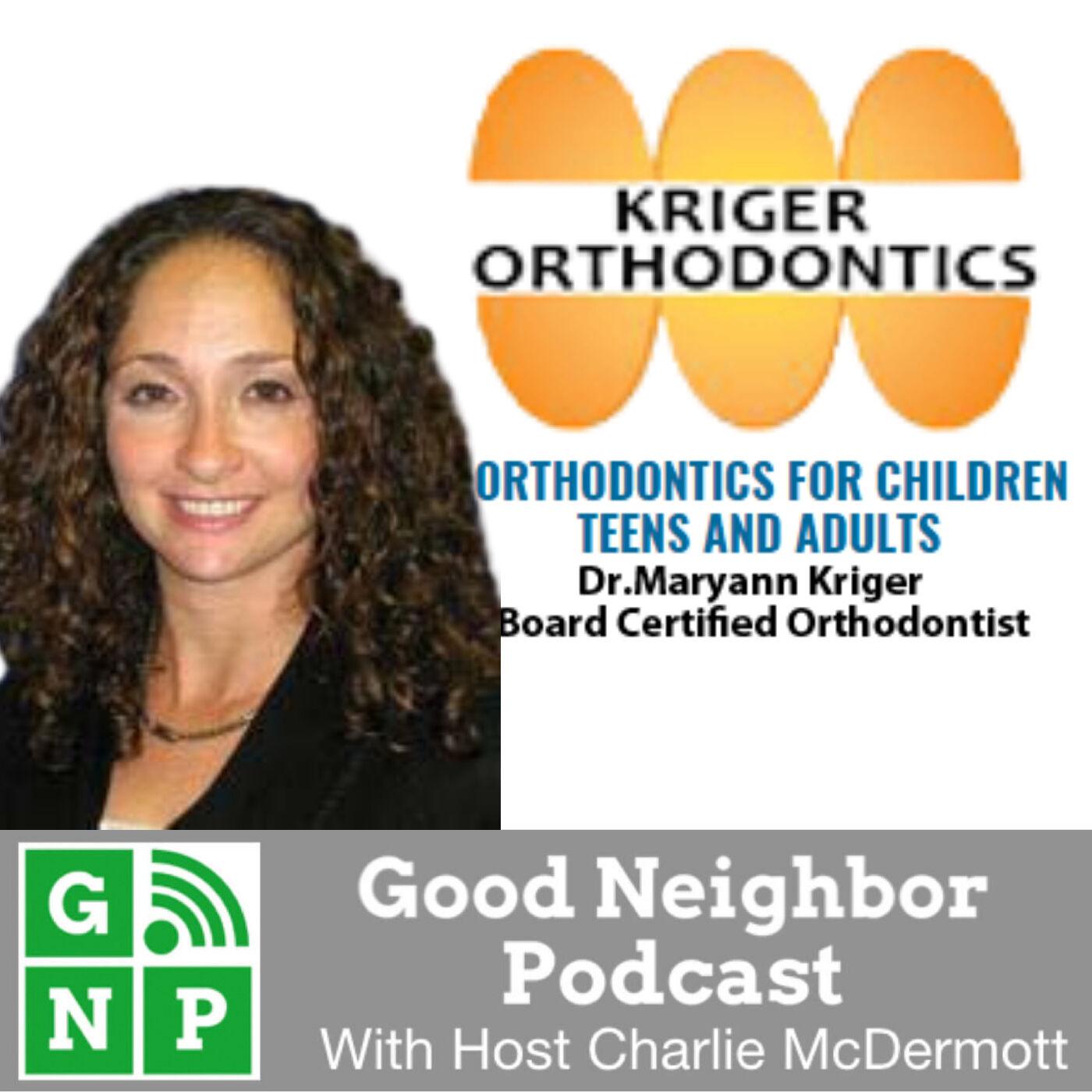 EP #452: Kriger Orthodontics with Dr. Maryann Kriger