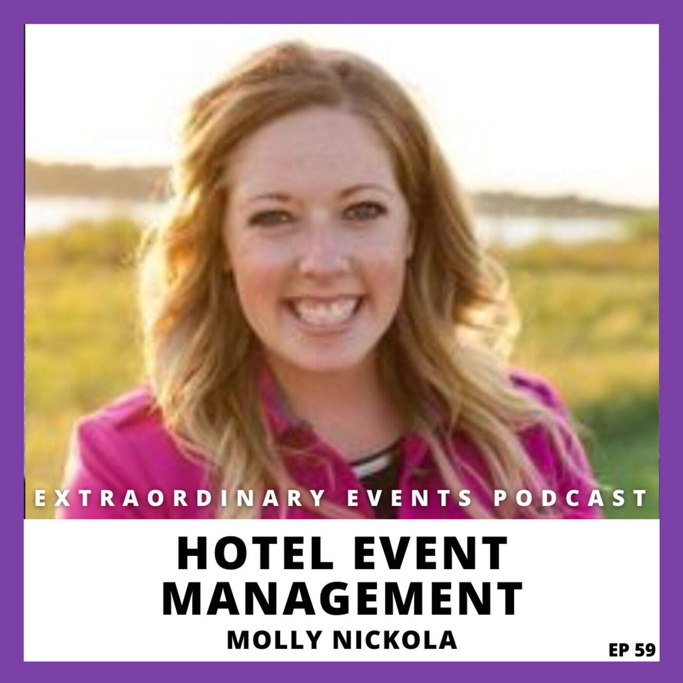 Ep 59: Hotel Event Management with Molly Nicola