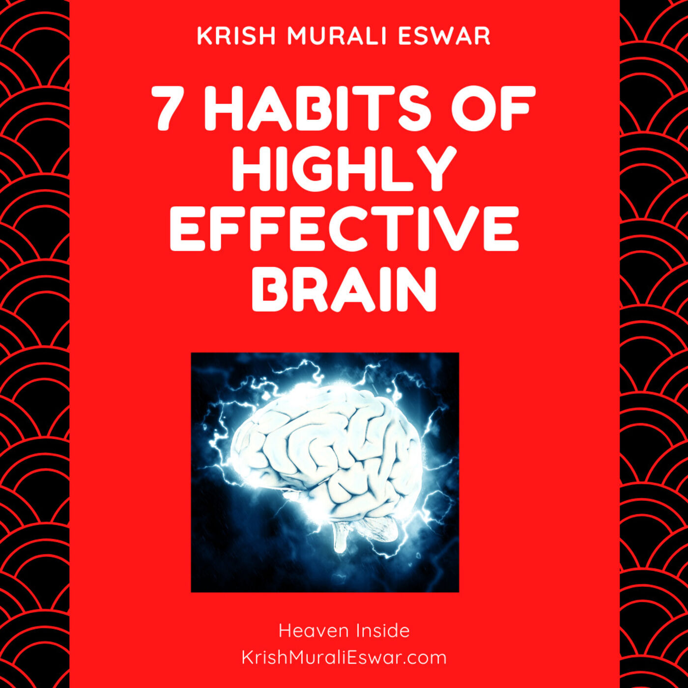 091 7 Habits of Highly Effective Brain