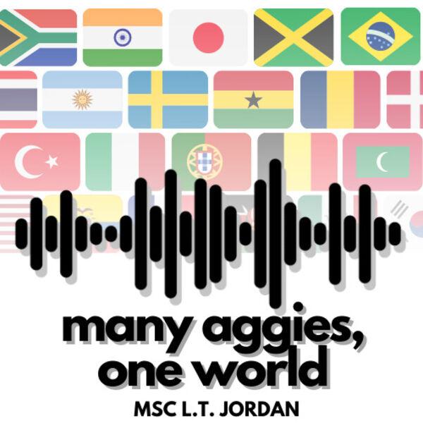 Many Aggies, One World  Podcast Artwork Image