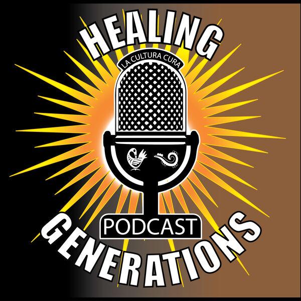 Healing Generations Podcast Artwork Image
