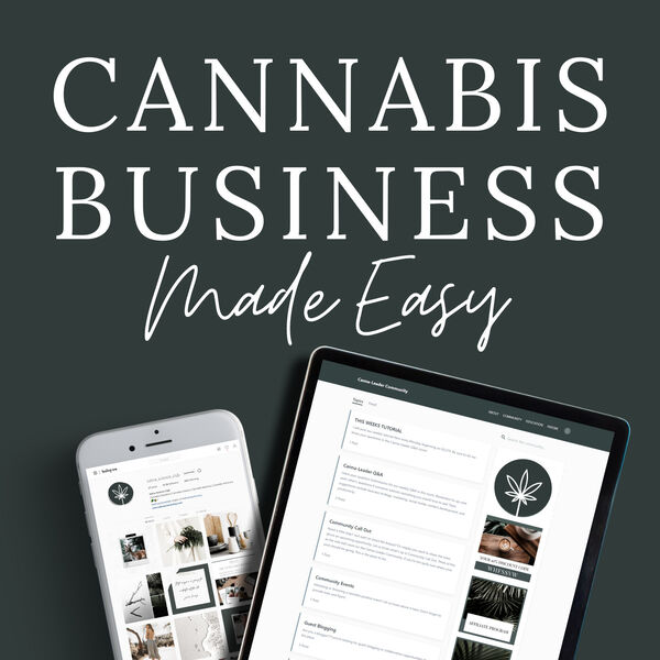 Cannabis Business Made Easy Podcast Artwork Image