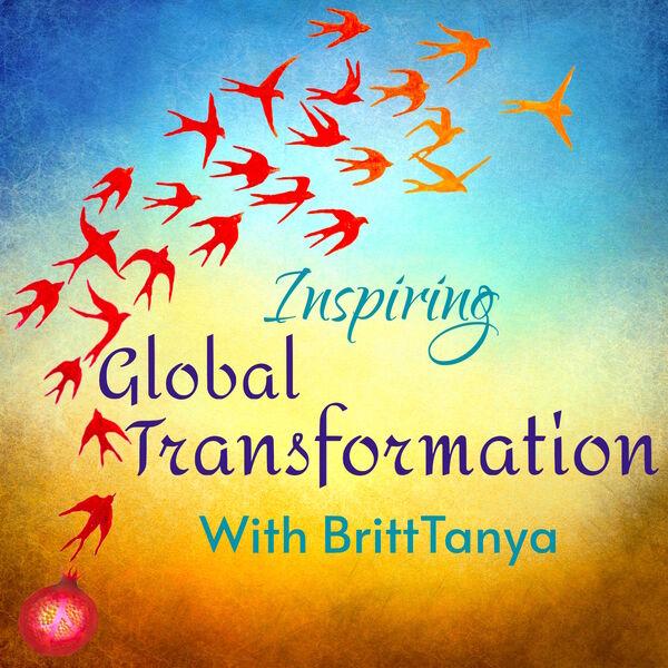 Inspiring Global Transformation  Podcast Artwork Image