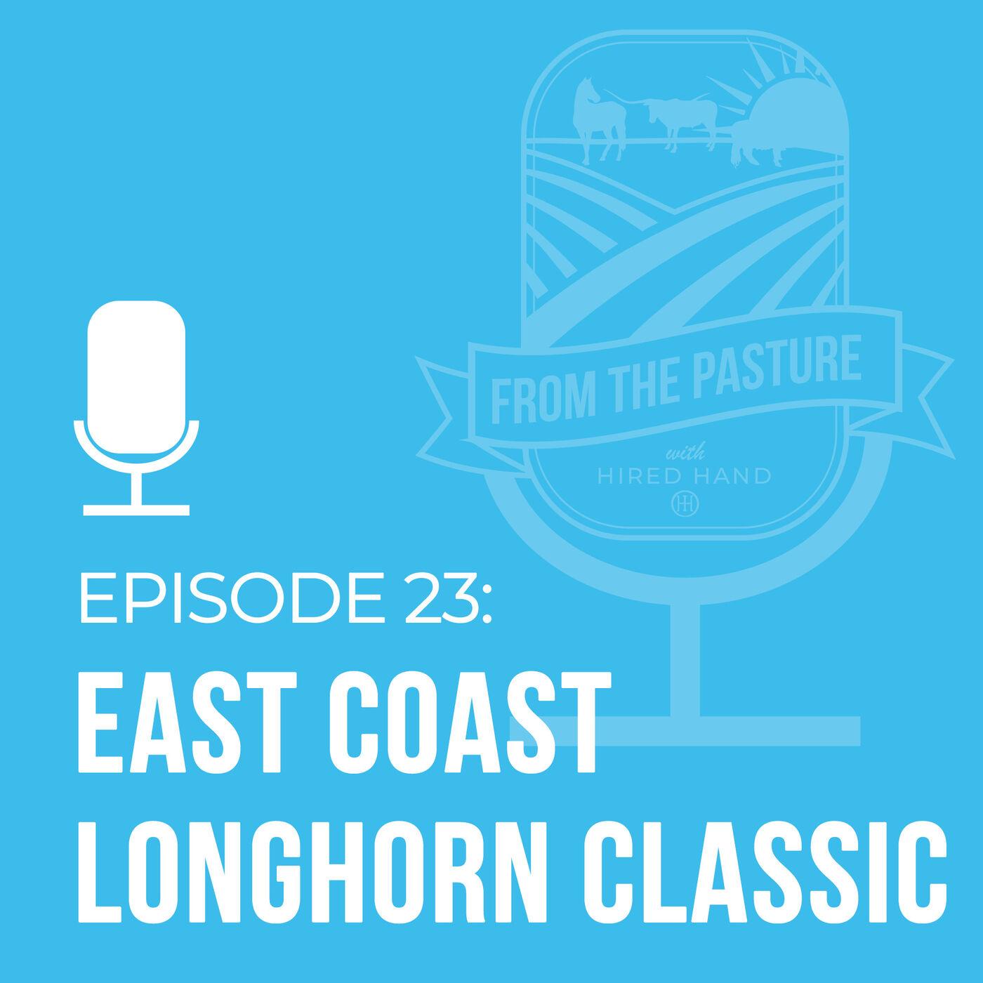East Coast Longhorn Classic