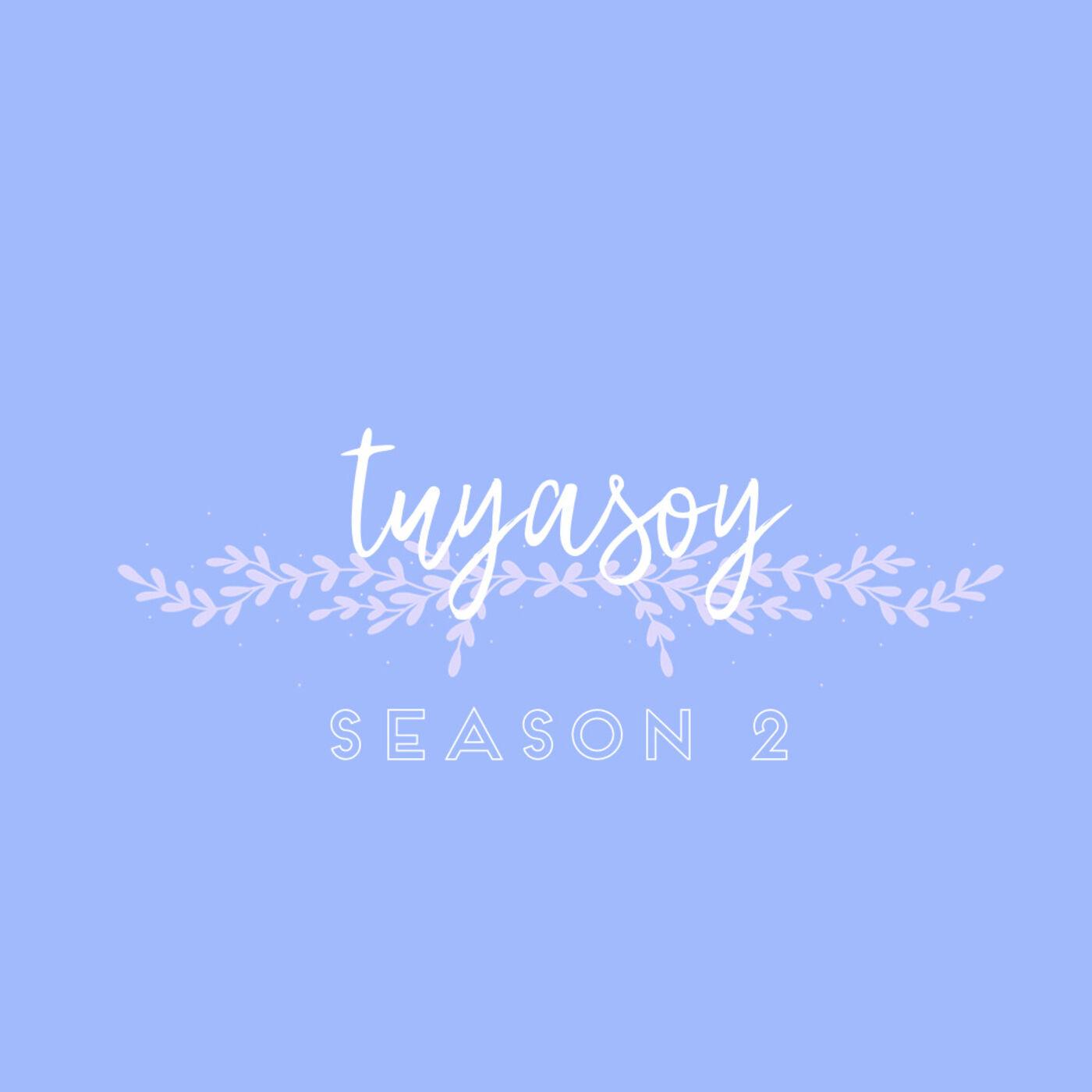 Bienvenidos a Tuya Soy Podcast!