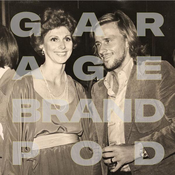 Garage Brand Podcast Podcast Artwork Image