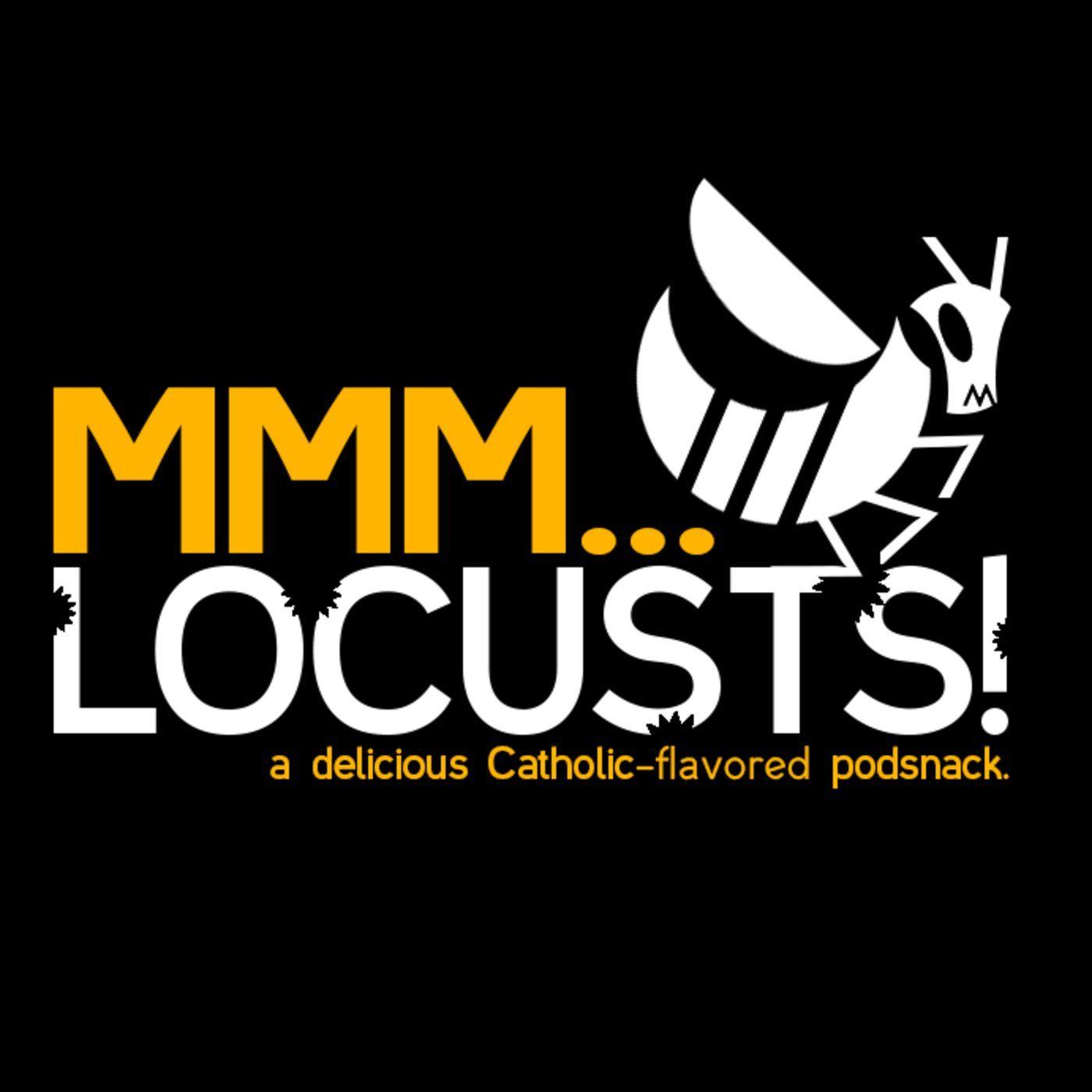 MMM...Locusts!