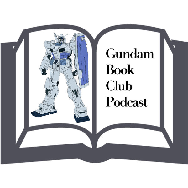 Gundam Book Club Podcast Artwork Image