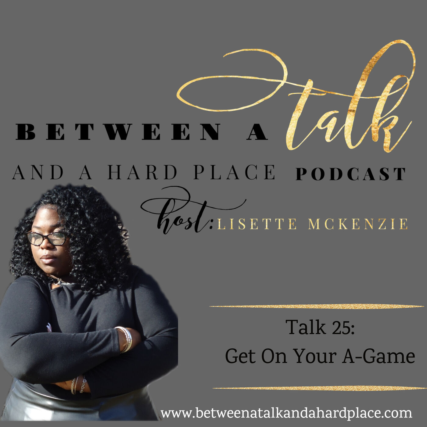 Talk 25: Get On Your A-Game