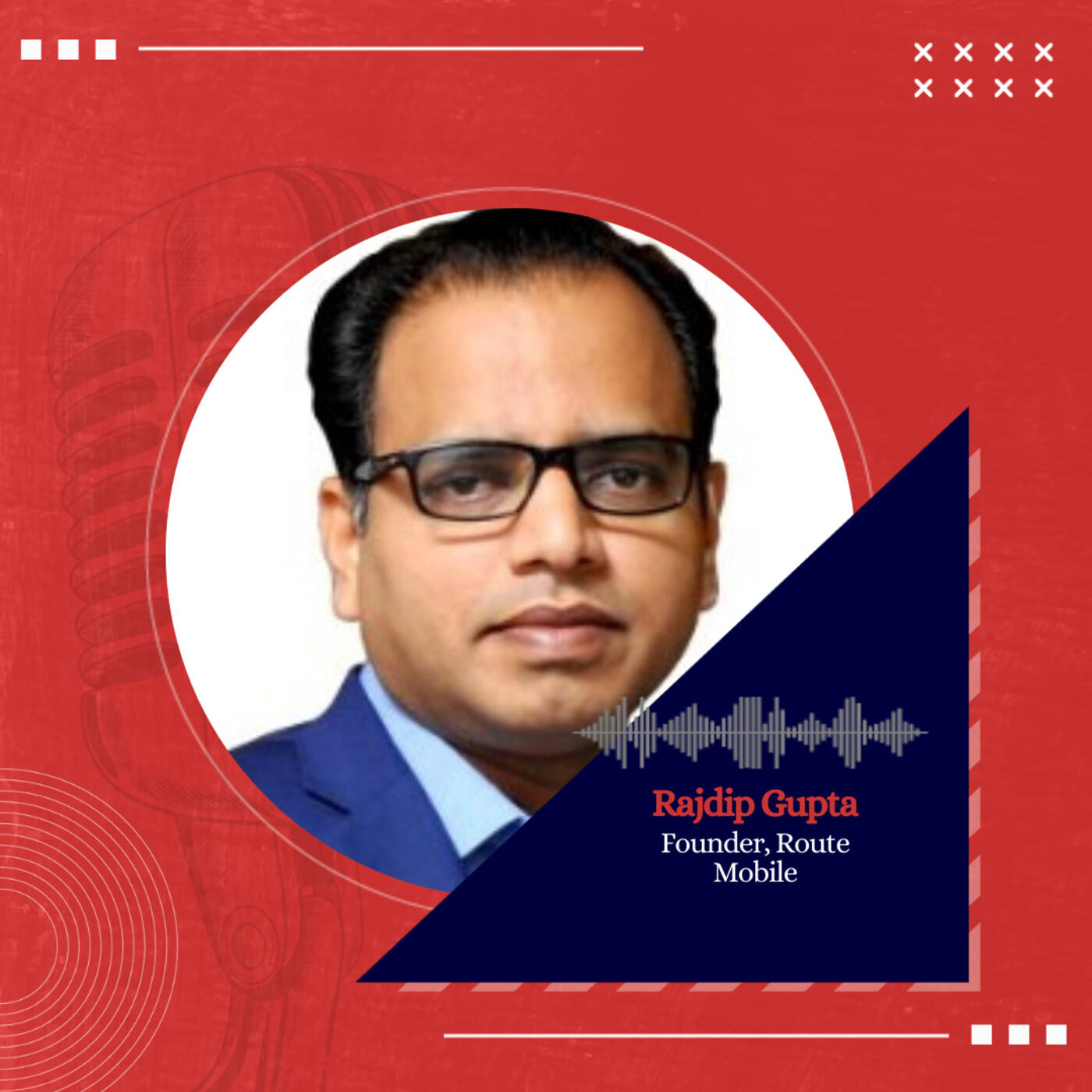 From Bootstrap to IPO ft. Rajdip Gupta, Founder, Route Mobile