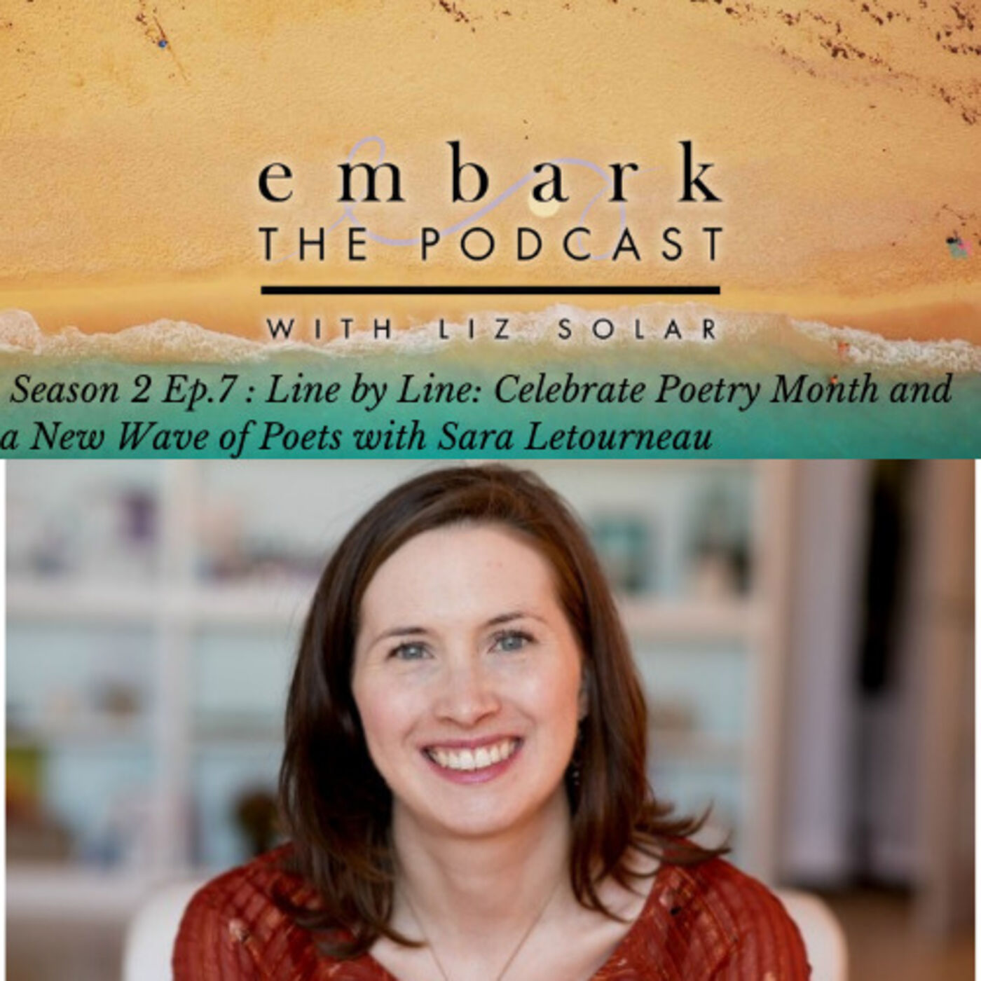 Line by Line: Celebrate Poetry Month, and a New Wave of Poets with Sara Letourneau