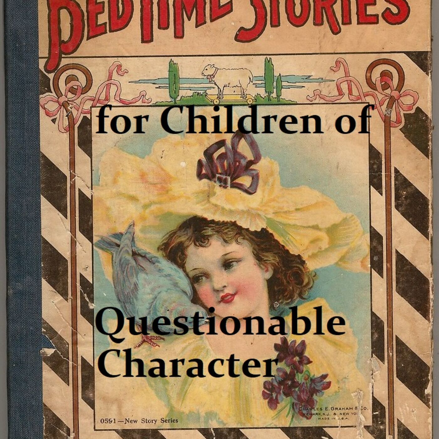 Bedtime Stories for Children of Questionable Character