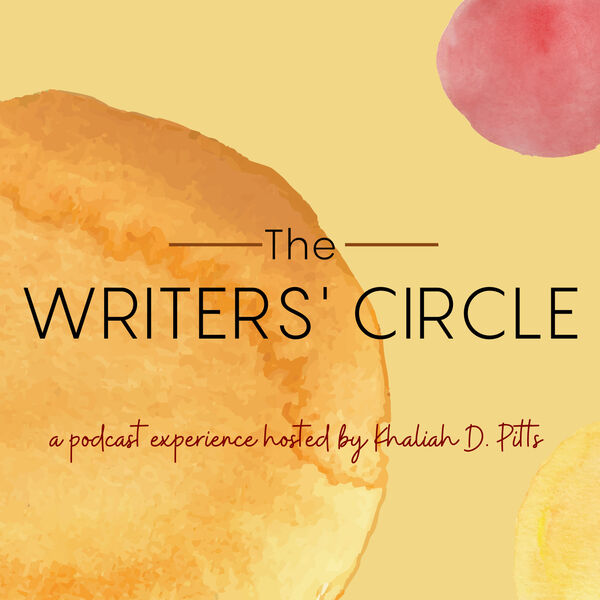 The Writers' Circle: A Podcast Experience Podcast Artwork Image