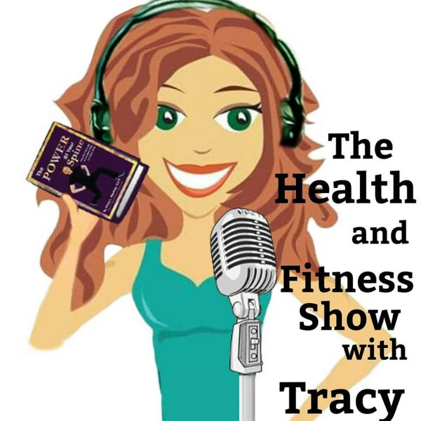 The Health & Fitness Show with Tracy - Podcast Podcast Artwork Image