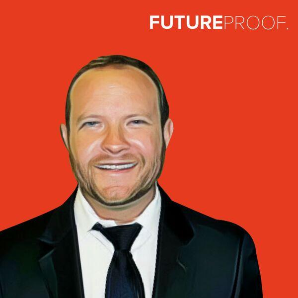 FUTUREPROOF.  Podcast Artwork Image