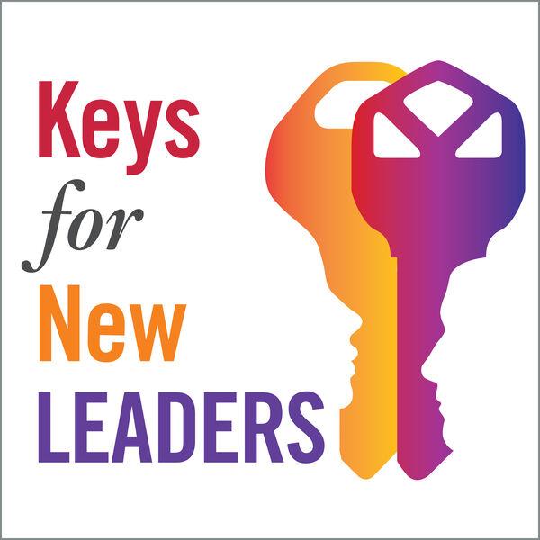 Keys for New Leaders Podcast Artwork Image