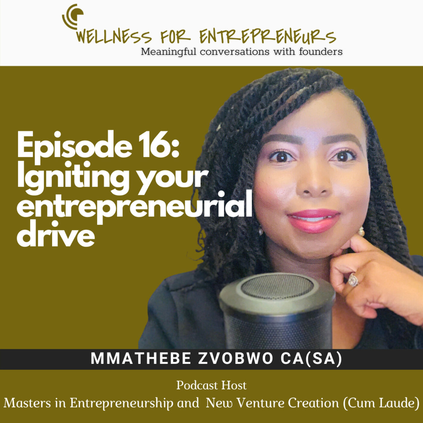 Episode 16: Igniting your entrepreneurial drive