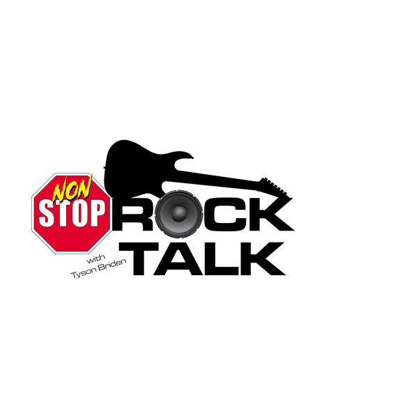 Non-Stop Rock Talk with Tyson Briden Podcast Artwork Image